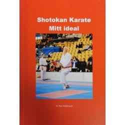 Shotokan Karate - Mitt ideal